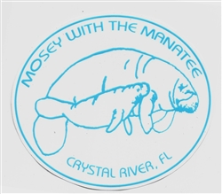 MOSEY WITH THE MANATEE DECAL