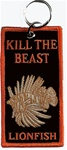 LIONFISH - KILL THE BEAST - ZIPPER/PULL KEYRING  4 X 2