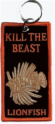 LIONFISH - KILL THE BEAST - ZIPPER/PULL KEYRING  4 X 2 (Wholesale Price)  10 key rings.