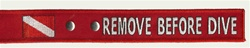 REMOVE BEFORE DIVE SAFETY STRAP - RED