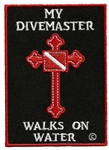 MY DIVEMASTER WALKS ON WATER - WHOLESALE 10 PATCHES