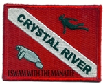 CRYSTAL RIVER DIVE FLAG- I SWAM WITH THE MANATEE
