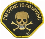 DYING TO GO DIVING - BLACK BACKGROUND WITH YELLOW EMBROIDERY